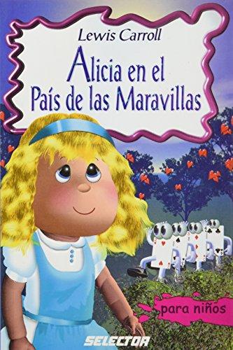 9789706435071: Alicia En El Pais De Las Maravillas / Alice's Adventures in Wonderland (Clasicos para Ninos)