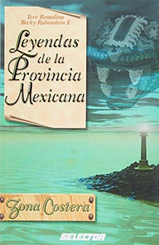 Leyendas de la provincia mexicana Zona Costera: Isabel Suarez; Tere
