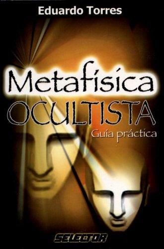 9789706435552: Metafísica ocultista (ESOTERISMO) (Spanish Edition)