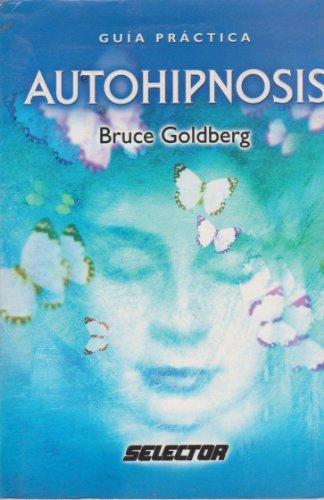 9789706435590: Autohipnosis Guia Practica (Spanish Edition)