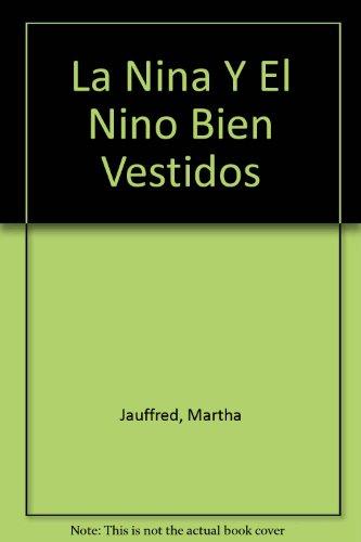 9789706435637: La Nina Y El Nino Bien Vestidos