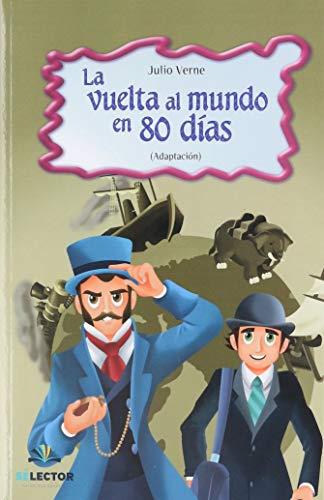 La Vuelta Al Mundo En 80 Dias: Jules Verne