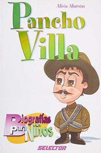 Pancho Villa (Biografias para ninos / Children's: Armendá, Alicia Alarcon;