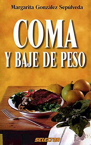 Coma y baje de peso (SALUD) (Spanish: Margarita Gonzalez Sepulveda,