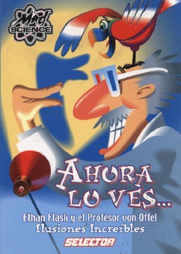 Ahora Lo Ves (Spanish Edition)