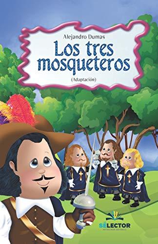 9789706436337: Los Tres Mosqueteros /The Three Musketeers (Clasicos Para Ninos / Children's Classics)