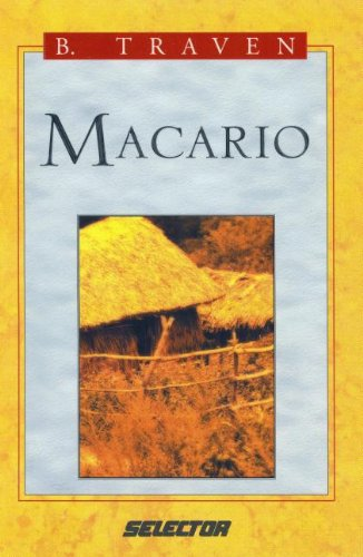 Macario (Spanish Edition): B. Traven