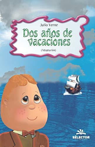 Dos anos de vacaciones (Clasicos Para Ninos: Julio Verne