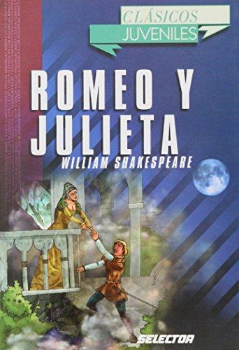 9789706437228: Romeo Y Julieta / Romeo And Juliet (Clasicos Juveniles/ Juvenile Classics) (Spanish Edition)
