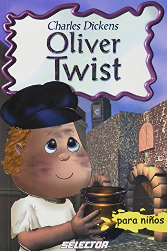 Oliver Twist (Spanish Edition): Dickens, Charles