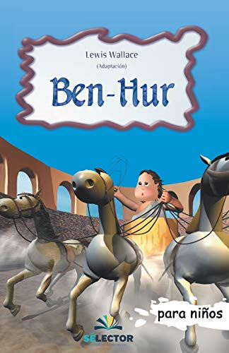 9789706437372: Ben-hur (Clasicos Para Ninos/ Classics for Children) (Spanish Edition)
