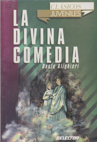 9789706437396: La Divina Comedia / The Divine Comedy (Clasicos Juveniles) (Spanish Edition)