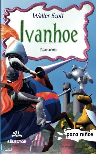 9789706437518: Ivanhoe: Clasicos para ninos