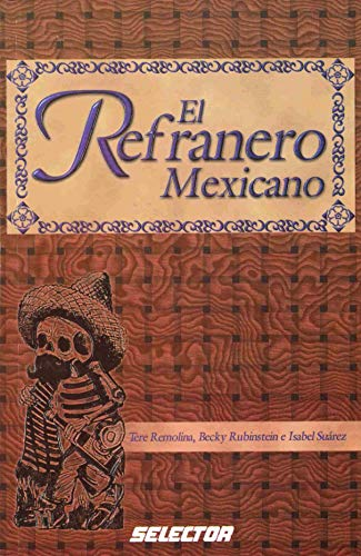 9789706437600: El refranero mexicano (Spanish Edition)