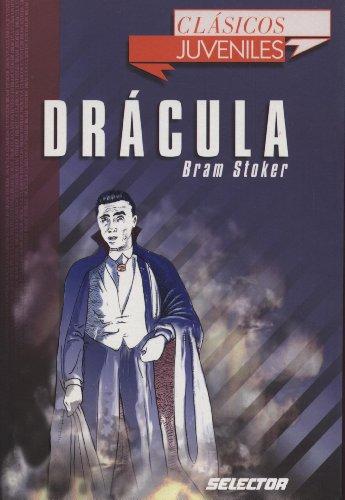 Dracula (Cuentos Juveniles) (Spanish Edition): Bram Stoker