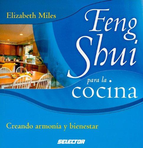 Feng Shui para la cocina (Spanish Edition): Miles, Elizabeth