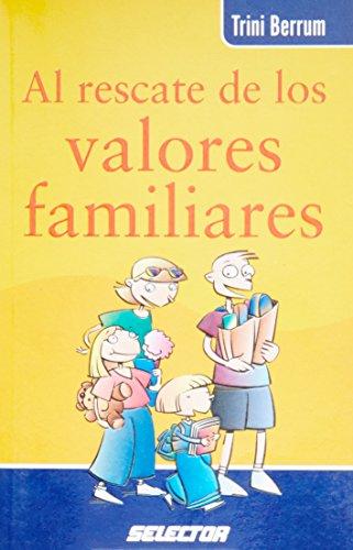 Al rescate de los valores familiares (Spanish: Trini Berrum; Illustrator-Perla
