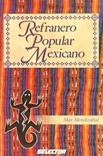 9789706438225: El refranero popular mexicano (Spanish Edition)