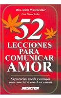52 Lecciones para Comunicar el Amor (Superacion Personal / Personal Growth) (Spanish Edition) (9706438319) by Ruth Westheimer