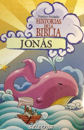 9789706438768: Jonas (Historias De La Biblia / Bible Stories) (Spanish Edition)