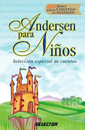 Andersen para niños (Literatura Infantil/ Children's Literature): Alicia Alarcón