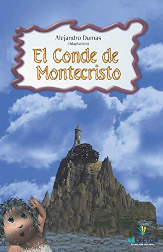 The Count of Monte Cristo (Coleccio?n Cla?sicos: Alejandro Dumas