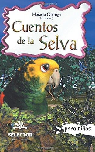 9789706438836: Cuentos de la selva/ Jungle Stories (Clasicos Para Ninos/ Classics for Children)