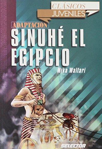 9789706438850: Sinuhe, el egipcio (Clasicos juveniles/ Juvenile Classics) (Spanish Edition)