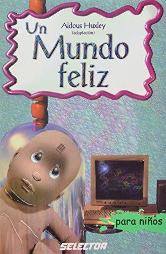 9789706438874: Un mundo feliz (Classicos Para Ninos/ Classics for Children) (Spanish Edition)