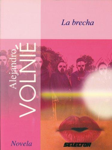 9789706439031: La Brecha / the Gap (Spanish Edition)