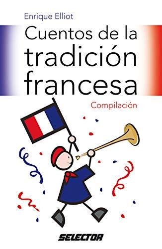 Cuentos de la tradicion francesa (Literatura Infantil/ Children's Literature) (Spanish ...