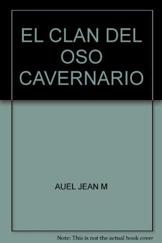 9789706510884: El Clan del Oso Cavernario (Los hijos de la Tierra 1)