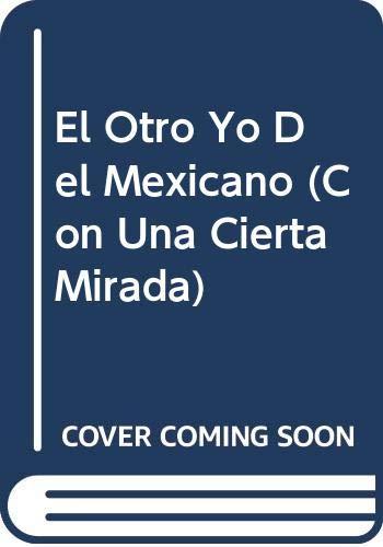 El Otro Yo Del Mexicano (Con Una: Jose Vivo Gutierrez