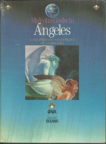 9789706511140: ANGELES * UNA ESPECIE EN PELIGRO DE EXTINCION