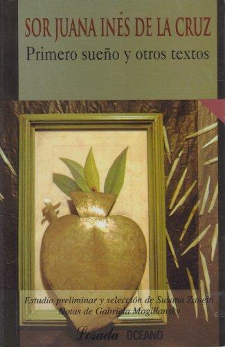 Primero Sueno y Otros Textos (Biblioteca Clasica: Sor Juana Ines