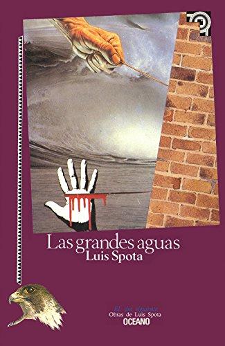 Las Grandes Aguas (El Dia Siguiente) (Spanish: Peralta, Elda