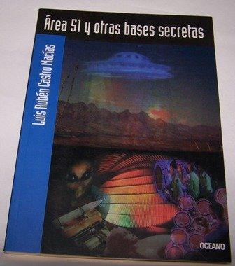 Area Y Otras Bases Secretas (Spanish Edition): Luis Castro Macias