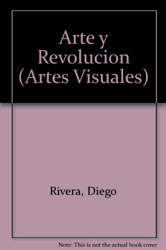 9789706513212: Arte y Revolucion (Artes Visuales) (Spanish Edition)