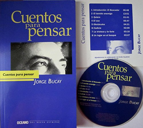 Cuentos para pensar: Bucay, Jorge