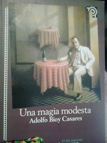 9789706513915: Una Magia Modesta (Spanish Edition)