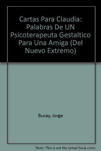 Cartas para Claudia: Jorge Bucay