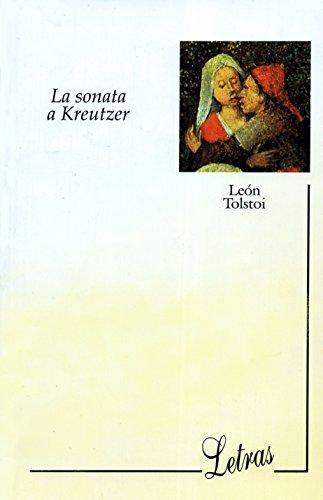 La Sonata a Kreutzer (Clasicos Oceano) (Spanish: Leon Tolstoy