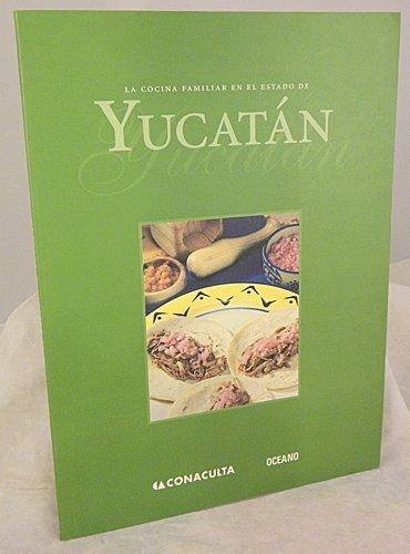 La cocina familiar en el estado de Yucatán: de María y Campos, Alfonso