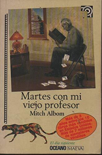9789706514585: Martes Con Mi Viejo Profesor