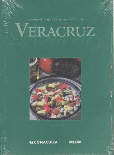 9789706514783: LA Cocina Familiar En El Estado De Veracruz