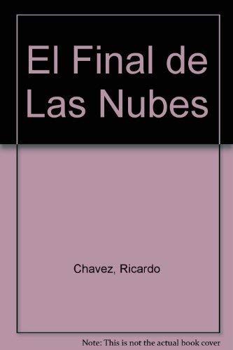 9789706515063: El Final De Las Nubes