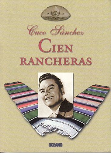 9789706515230: Cuco Sanchez: Cien Rancheras