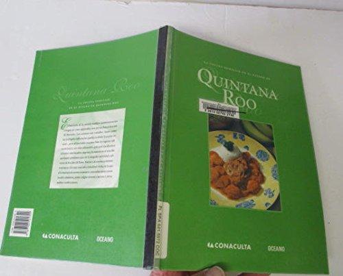 La cocina familiar en el estado de Quintana Roo/ The Family Kitchen of the State of Quintana ...