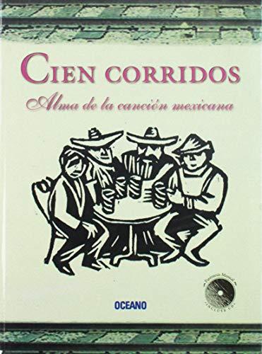 Cien Corridos: Alma de la Cancion Mexicana: Mario Arturo Ramos