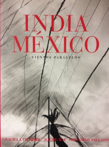9789706515674: India-Mexico: Vientos Paralelos (Artes Visuales) (Spanish Edition)